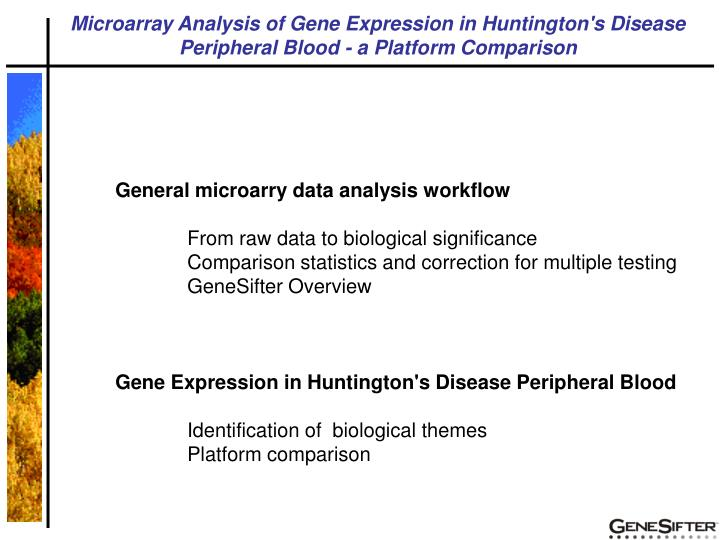 Microarray Analysis of Gene Expression in Huntington's Disease Peripheral Blood - a Platform Comparison
