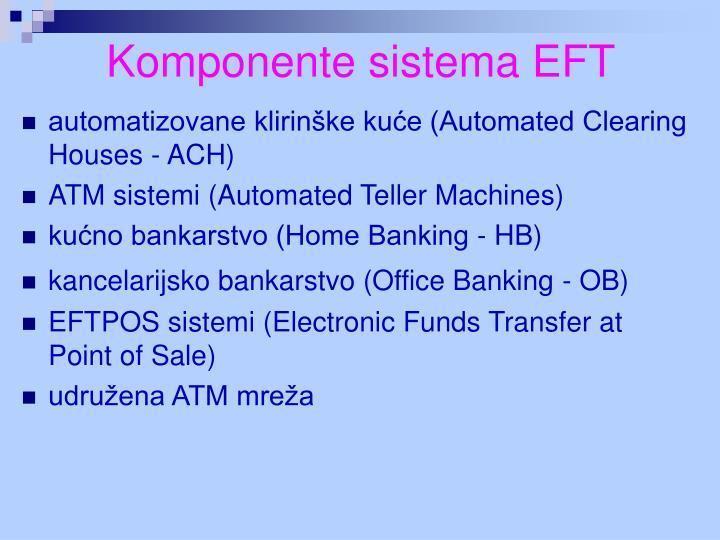 Komponente sistema EFT
