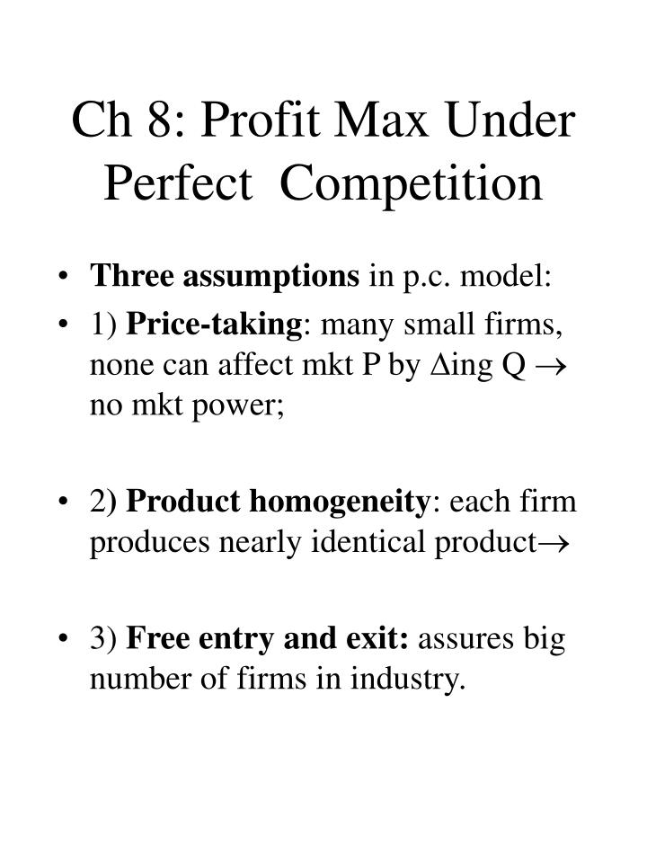 Ch 8 profit max under perfect competition