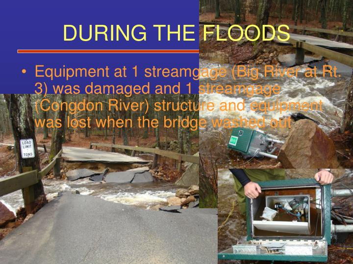 DURING THE FLOODS