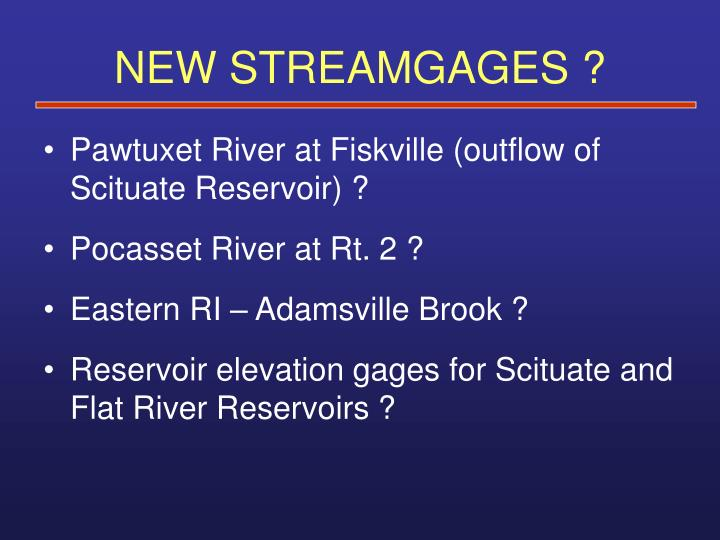 NEW STREAMGAGES ?