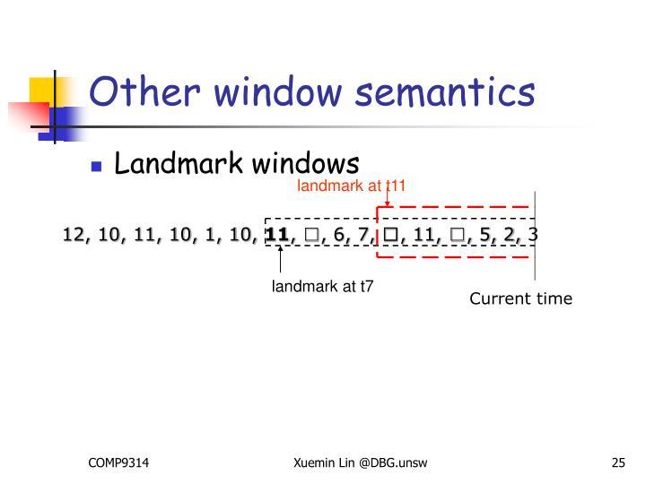 Other window semantics
