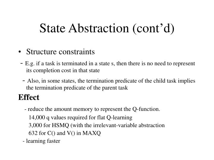 State Abstraction (cont'd)