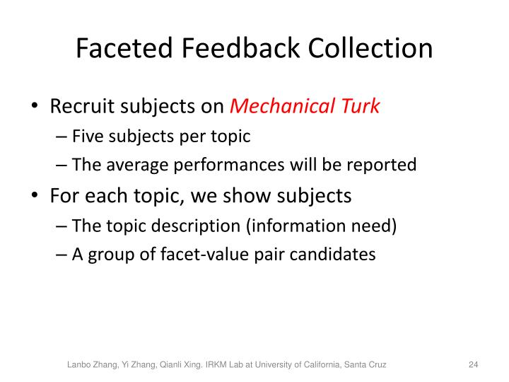 Faceted Feedback Collection