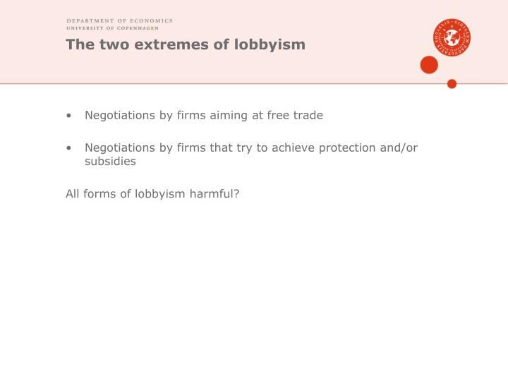 The two extremes of lobbyism