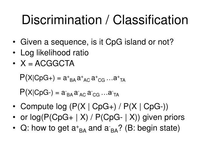 Discrimination / Classification
