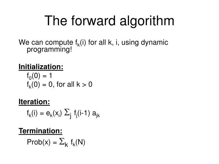 The forward algorithm