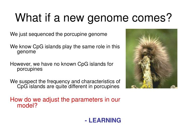 What if a new genome comes?