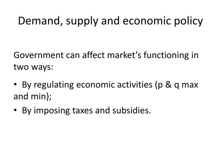 Demand, supply and economic policy