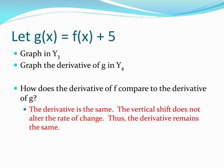 Let g(x) = f(x) + 5