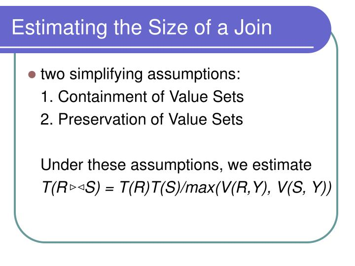 Estimating the Size of a Join