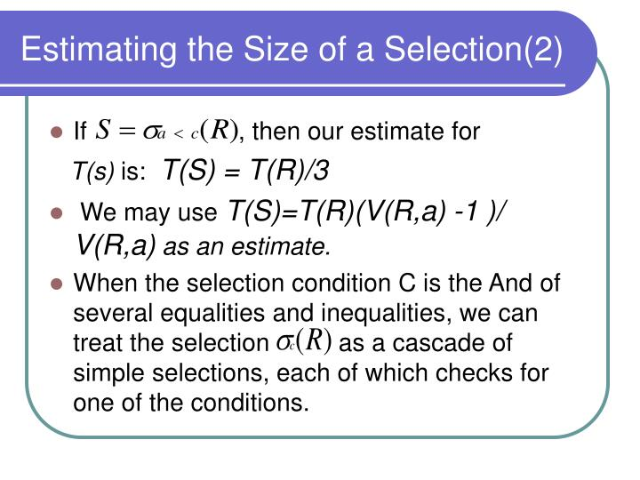 Estimating the Size of a Selection(2)