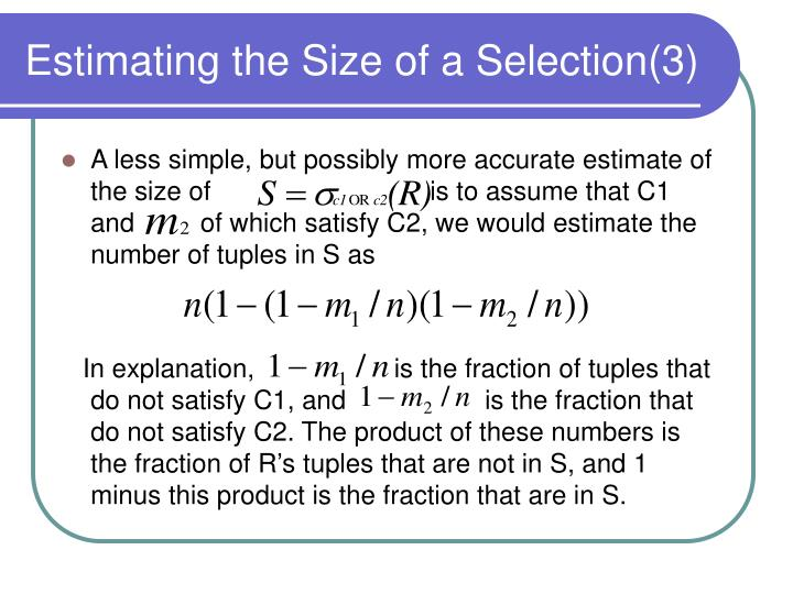 Estimating the Size of a Selection(3)