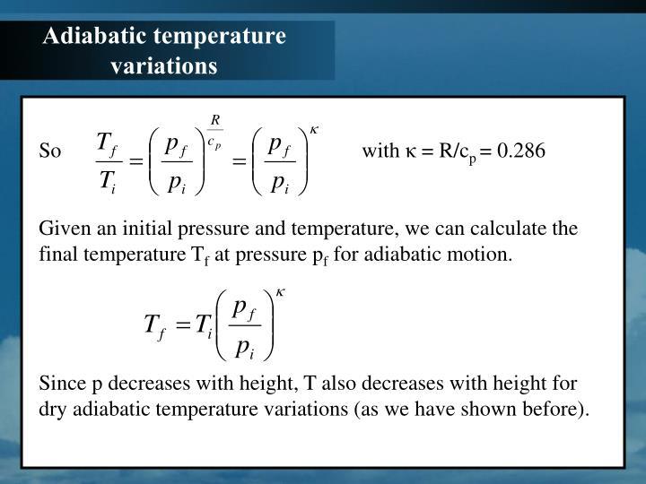 Adiabatic temperature variations