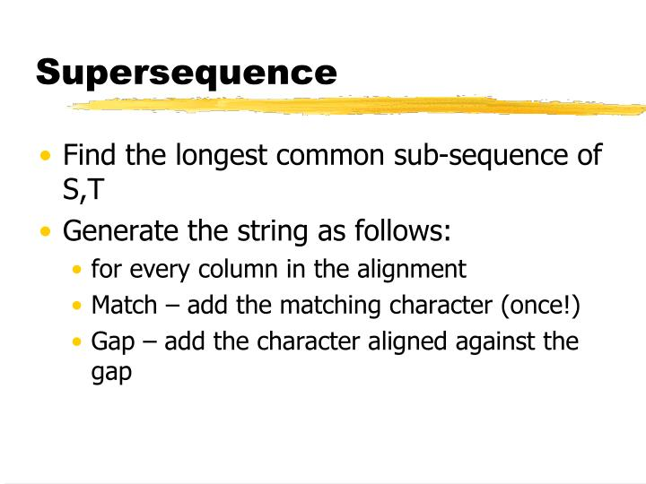 Supersequence