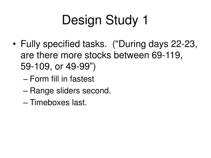Design Study 1