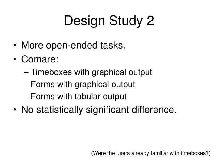 Design Study 2