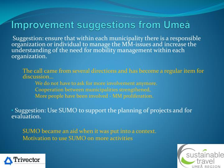 Improvement suggestions from Umeå