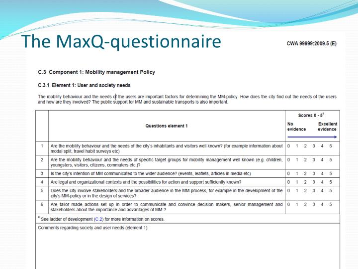 The MaxQ-questionnaire