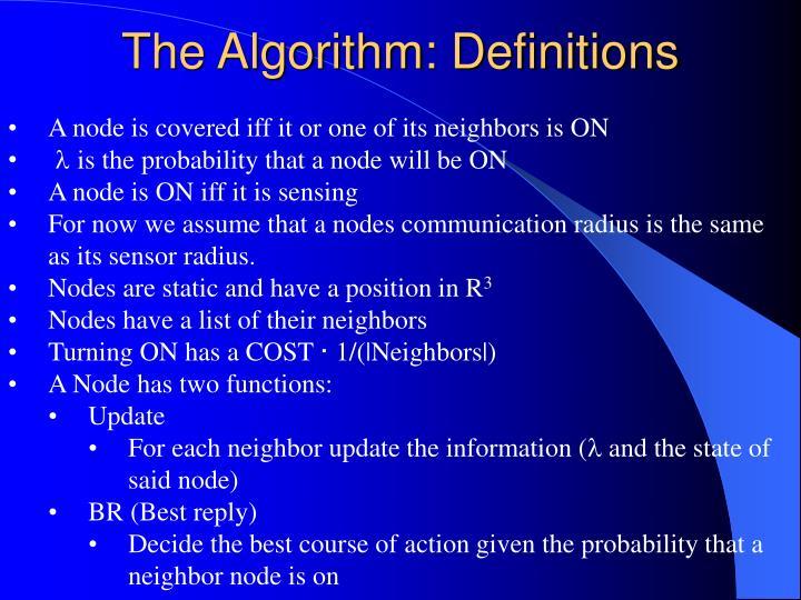 The Algorithm: Definitions