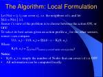 the algorithm local formulation