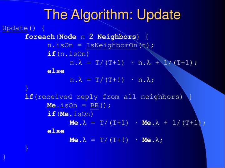 The Algorithm: Update
