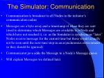 the simulator communication