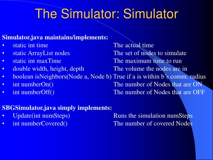 The Simulator: Simulator
