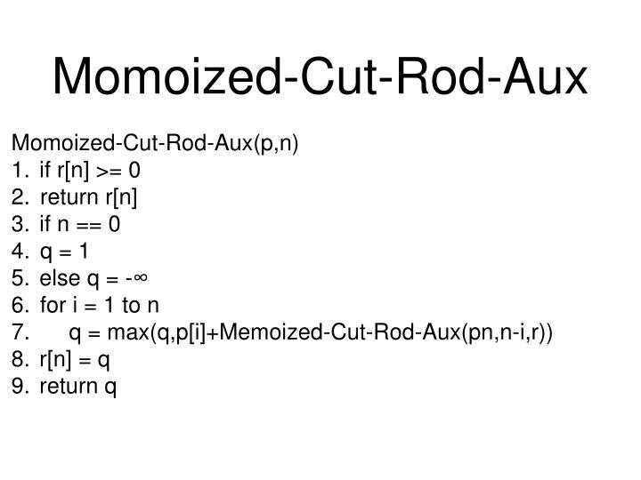 Momoized-Cut-Rod-Aux