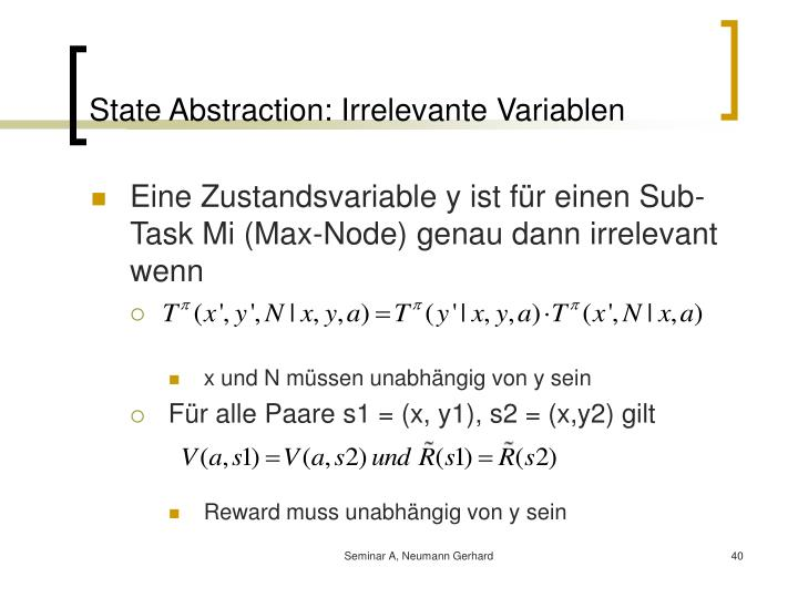 State Abstraction: Irrelevante Variablen