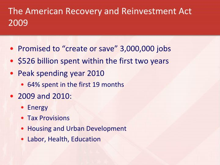 The American Recovery and Reinvestment Act 2009
