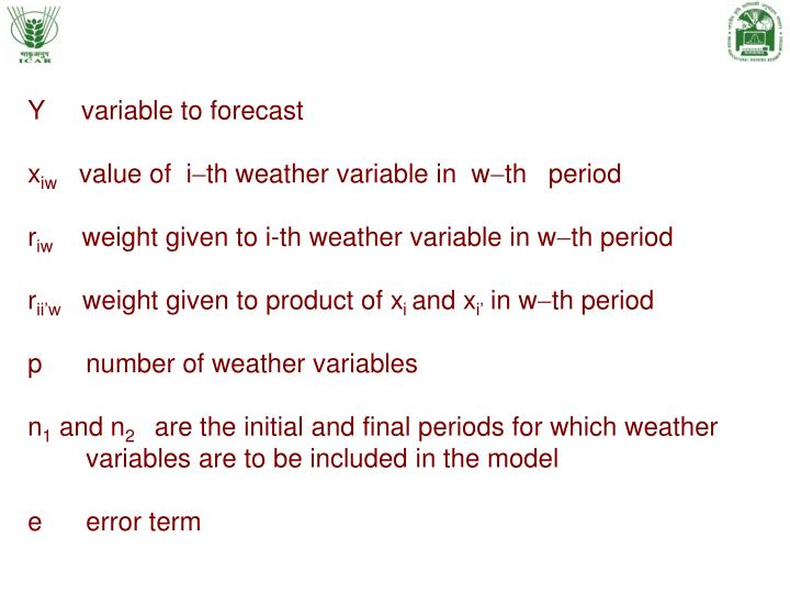 Y     variable to forecast