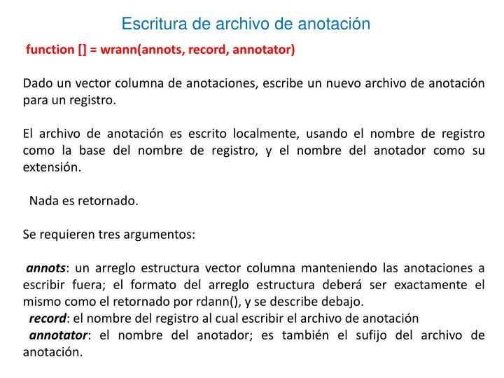 Escritura de archivo de anotación
