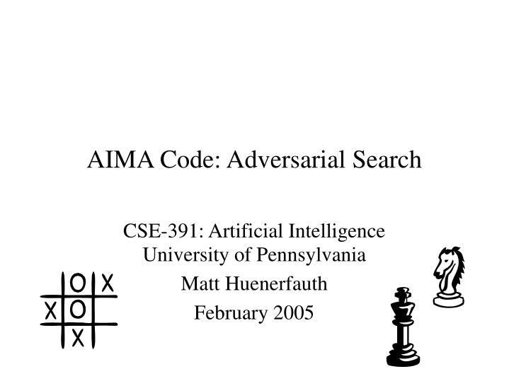 Cse 391 artificial intelligence university of pennsylvania matt huenerfauth february 2005