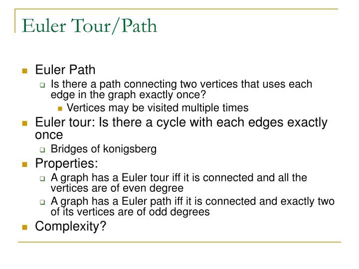 Euler Tour/Path