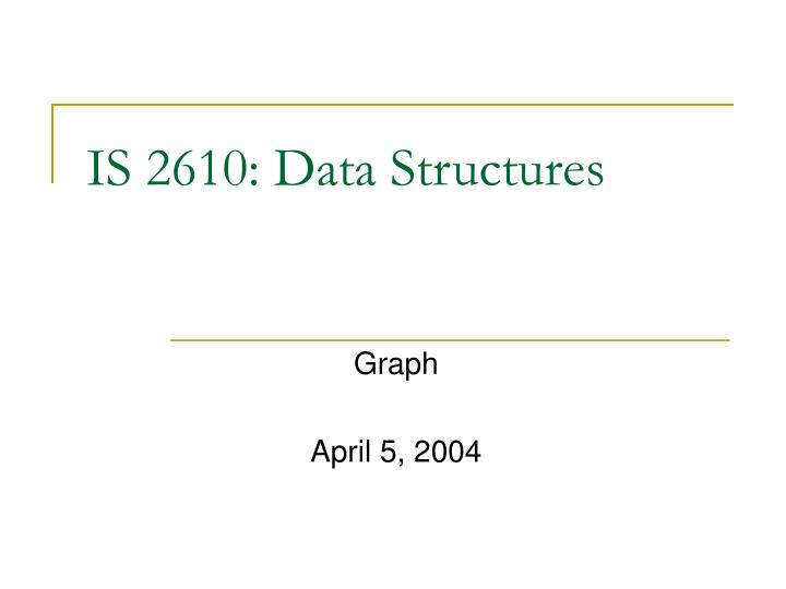 Is 2610 data structures