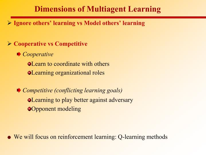 Dimensions of Multiagent Learning