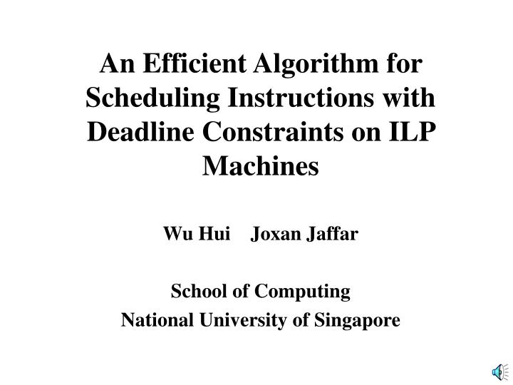 An Efficient Algorithm for Scheduling Instructions with Deadline Constraints on ILP Machines