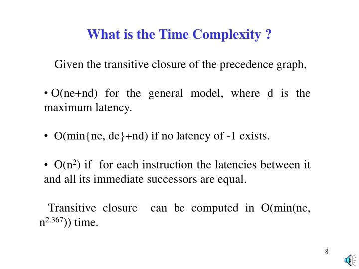 What is the Time Complexity ?