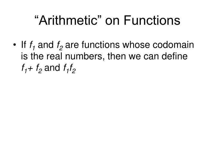 """Arithmetic"" on Functions"
