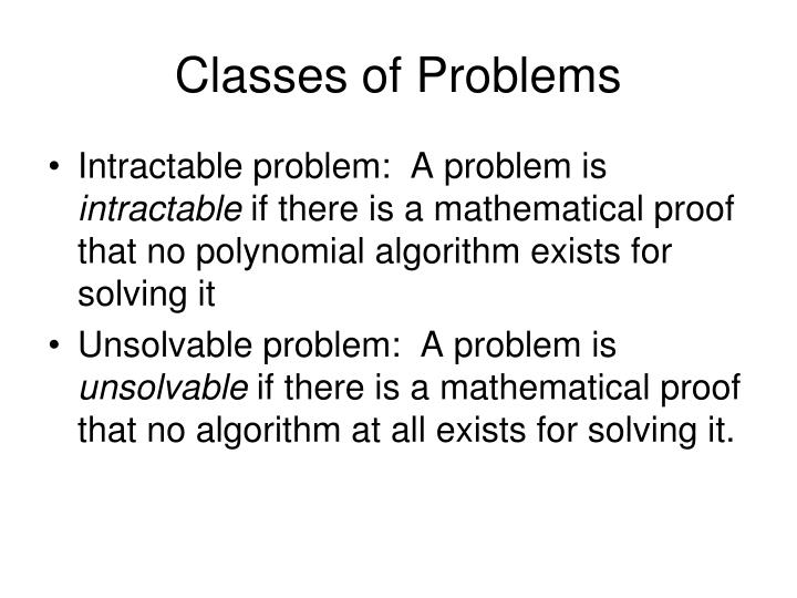 Classes of Problems