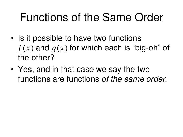 Functions of the Same Order