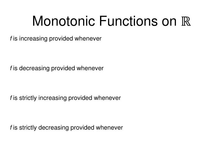 Monotonic Functions on