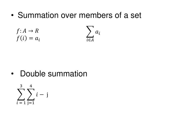 Summation over members of a set