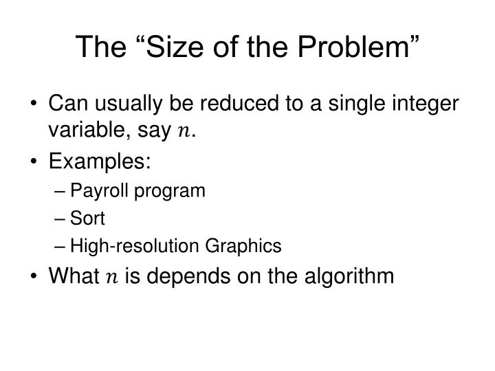 "The ""Size of the Problem"""