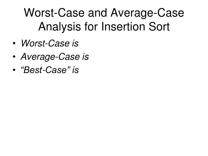 Worst-Case and Average-Case Analysis for Insertion Sort
