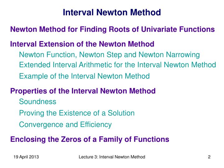 Interval Extension of the Newton Method
