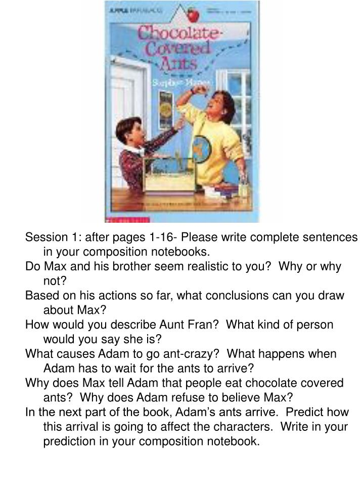 Session 1: after pages 1-16- Please write complete sentences in your composition notebooks.
