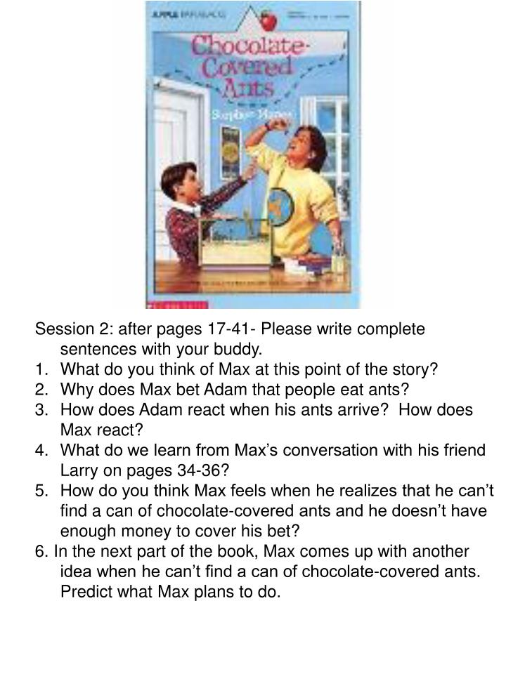 Session 2: after pages 17-41- Please write complete sentences with your buddy.
