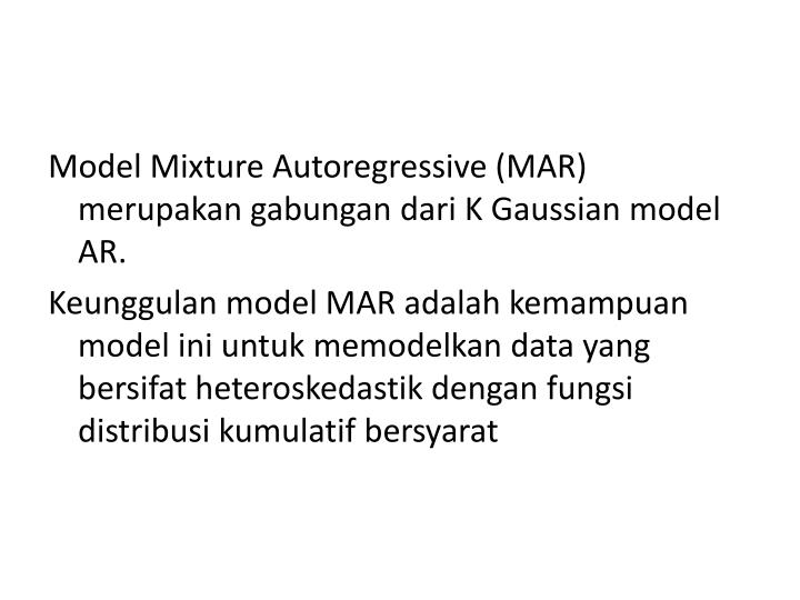 Model Mixture Autoregressive (MAR)